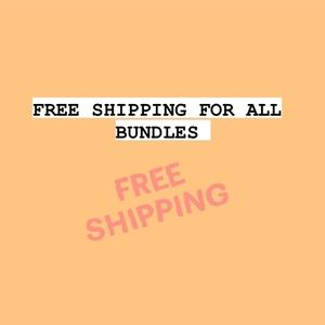 FREE SHIPPING ALL BUNDLES